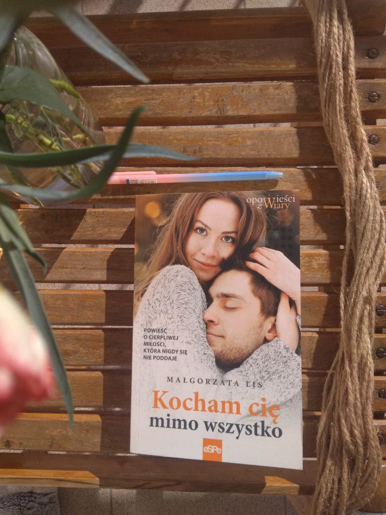 """""""Kocham cię mimo wszystko"""" Małgorzata Lis"""