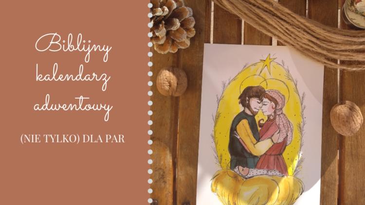 baner do wpisu o biblijnym kalendarzu adwentowym (nie tylko) dla par, wizerunek Świętej Rodziny